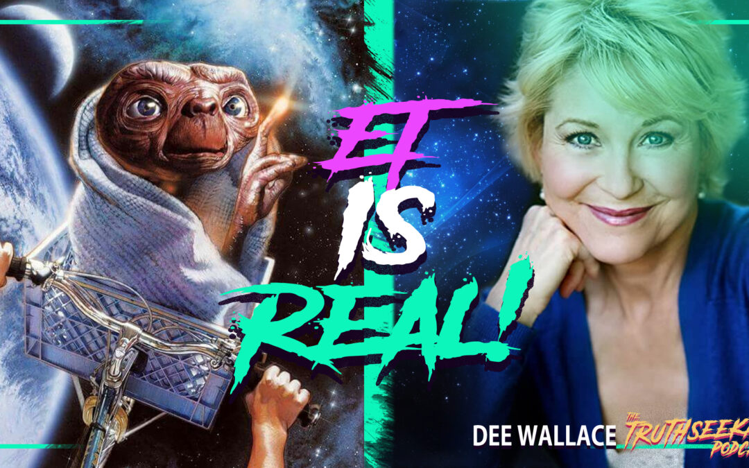 Dee Wallace Says That Aliens Are Real On The TruthSeekah Podcast