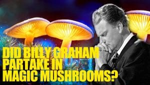 Billy Graham Mushrooms