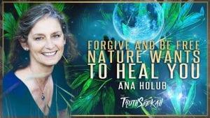 Forgive and Be Free Ana Holub