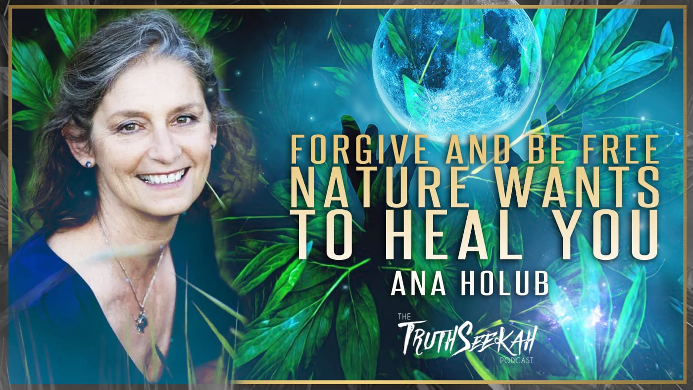 Forgive and Be Free Ana Holub
