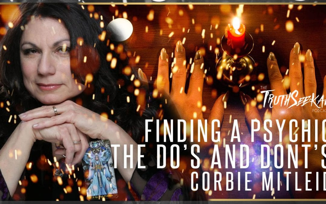 Finding A Psychic   The Do's and Dont's   Corbie Mitleid