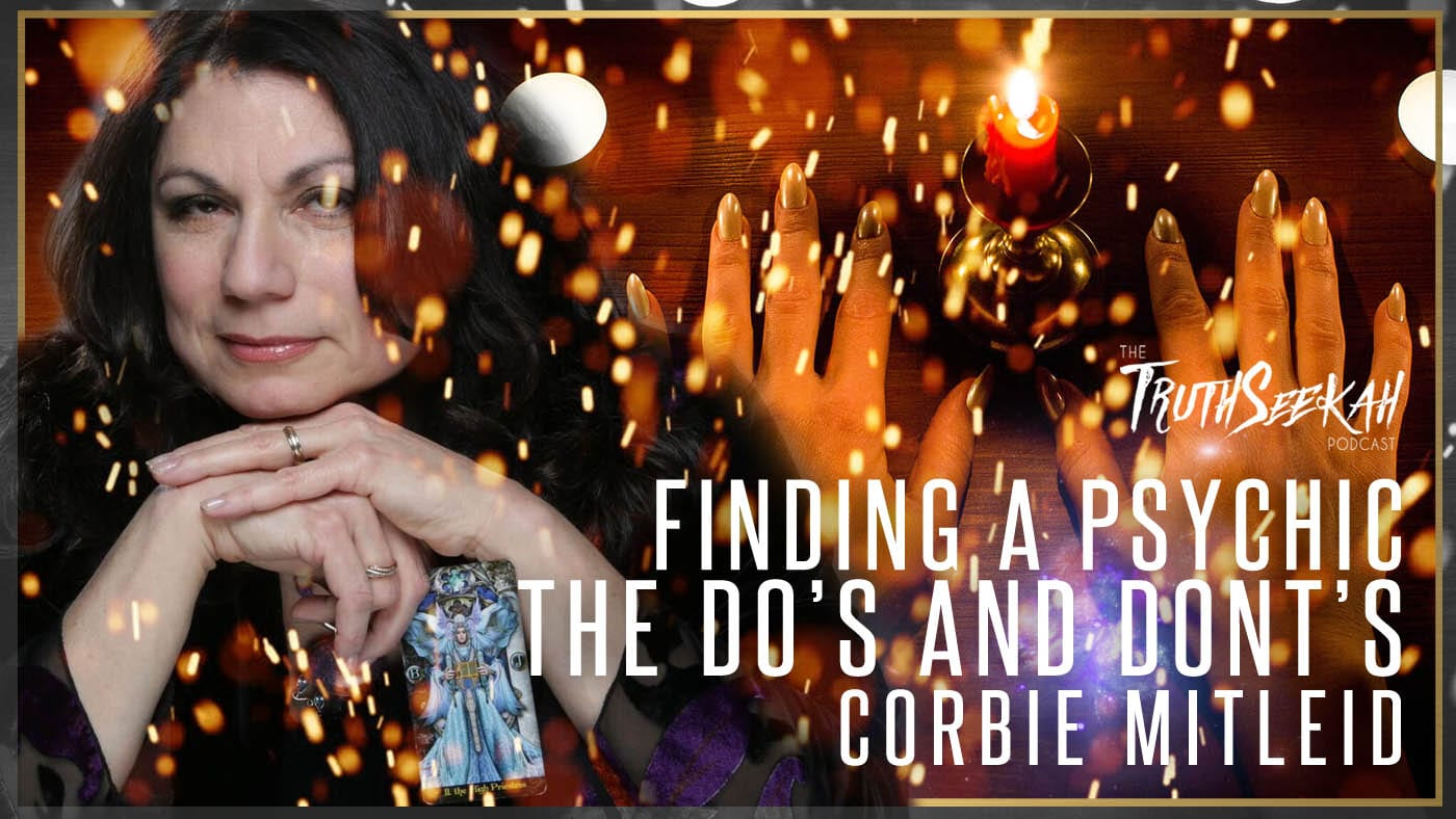 Finding A Psychic | The Do's and Dont's | Corbie Mitleid