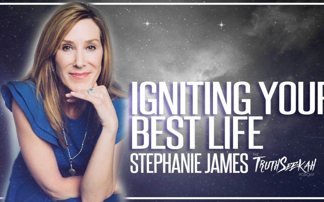 The Spark – Igniting Your Best Life   Stephanie James   TruthSeekah.com