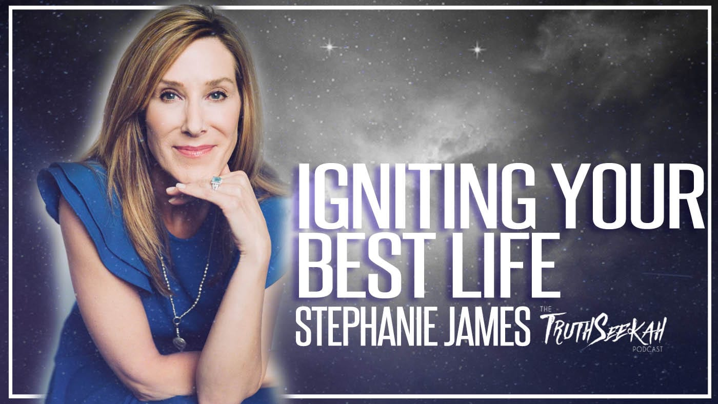 The Spark – Igniting Your Best Life | Stephanie James | TruthSeekah.com
