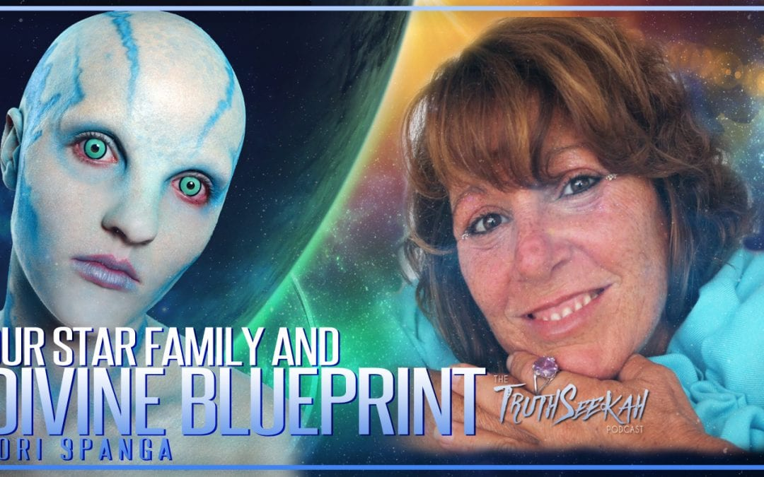 Our Star Family and Divine Blueprint | Lori Spanga | TruthSeekah Podcast