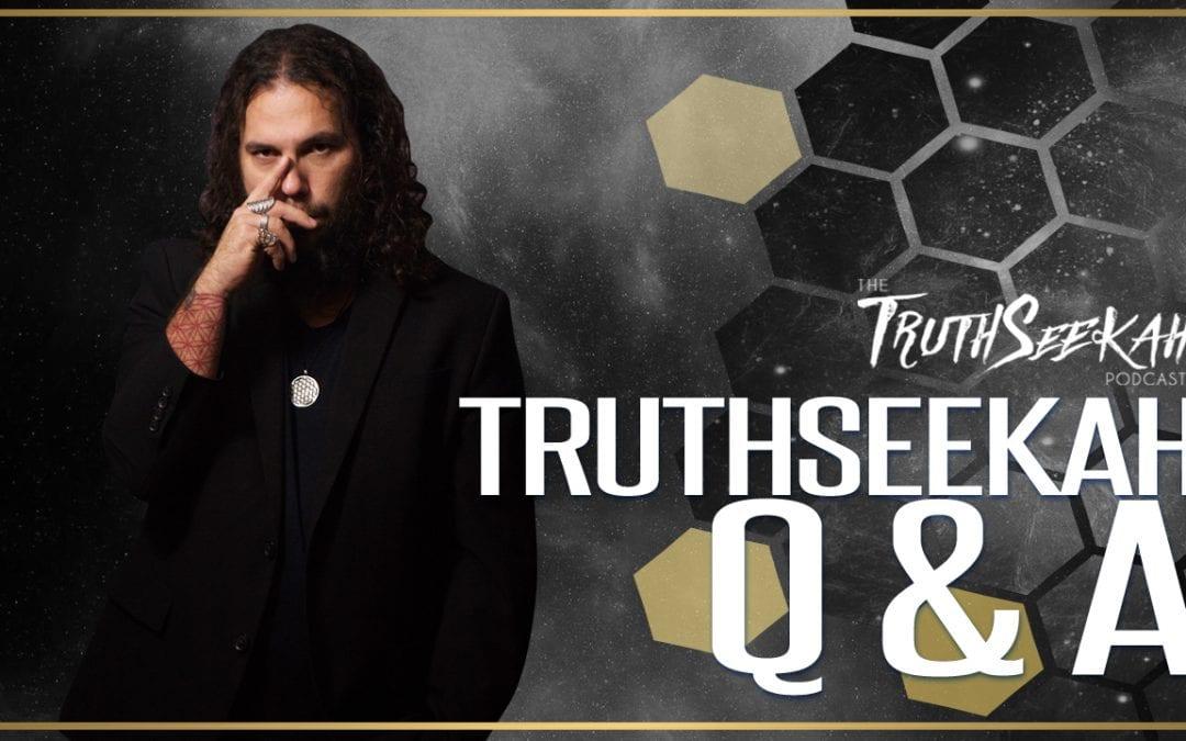 TruthSeekah Q & A! You Pick(ed) The Topic!!! | TruthSeekah Podcast