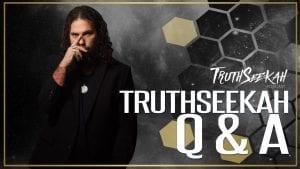 TruthSeekah LIVE Q & A