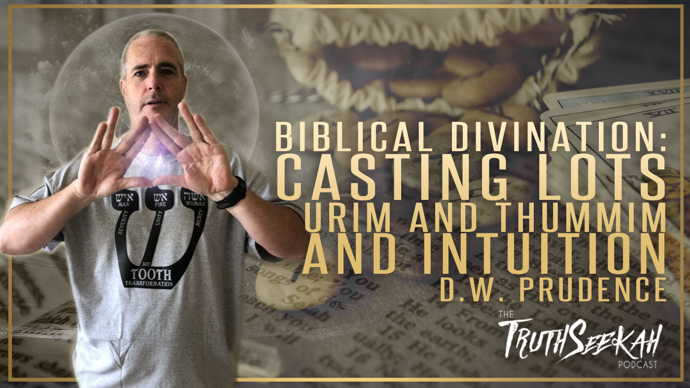 Biblical Divination: Casting Lots, Urim and Thummim and Intuition | D.W. Prudence