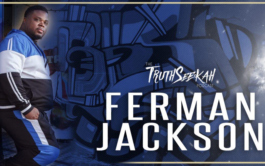 Navigating Through Gospel Rap and Ministry In Mobile Al,  Ferman Jackson | TruthSeekah Podcast