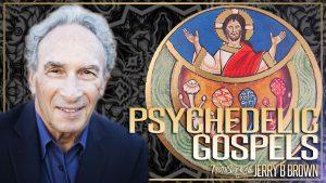 Psychedelic Gospels
