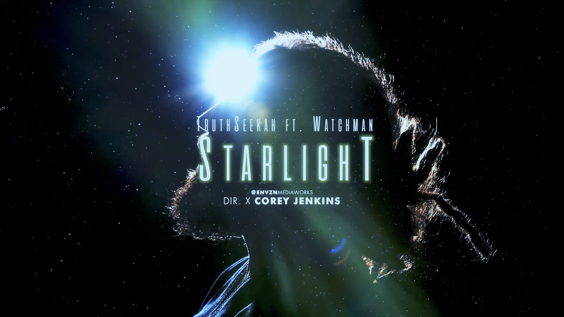STARLIGHT | TruthSeekah & Watchman | Official Video | Seer