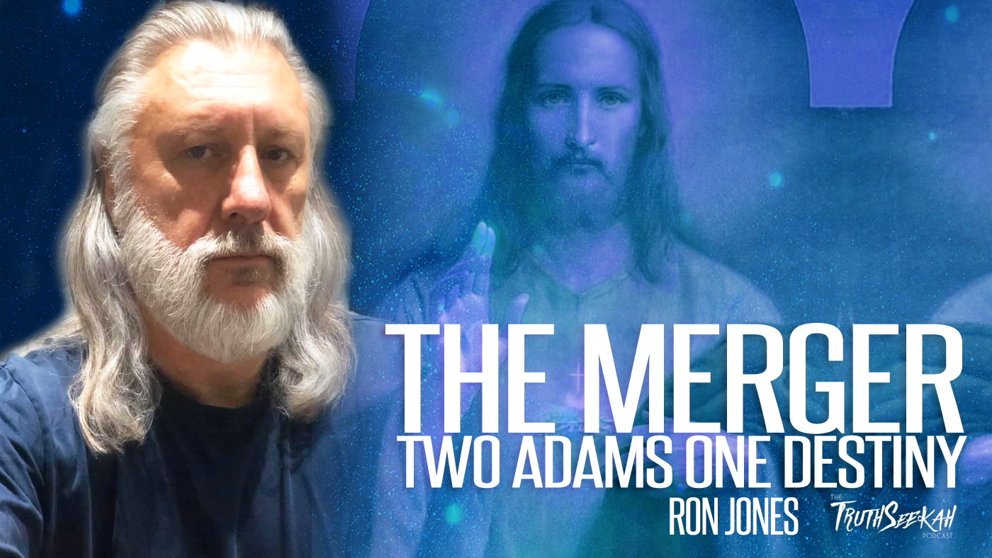 Ron Jones | The Merger: Two Adams — One Destiny