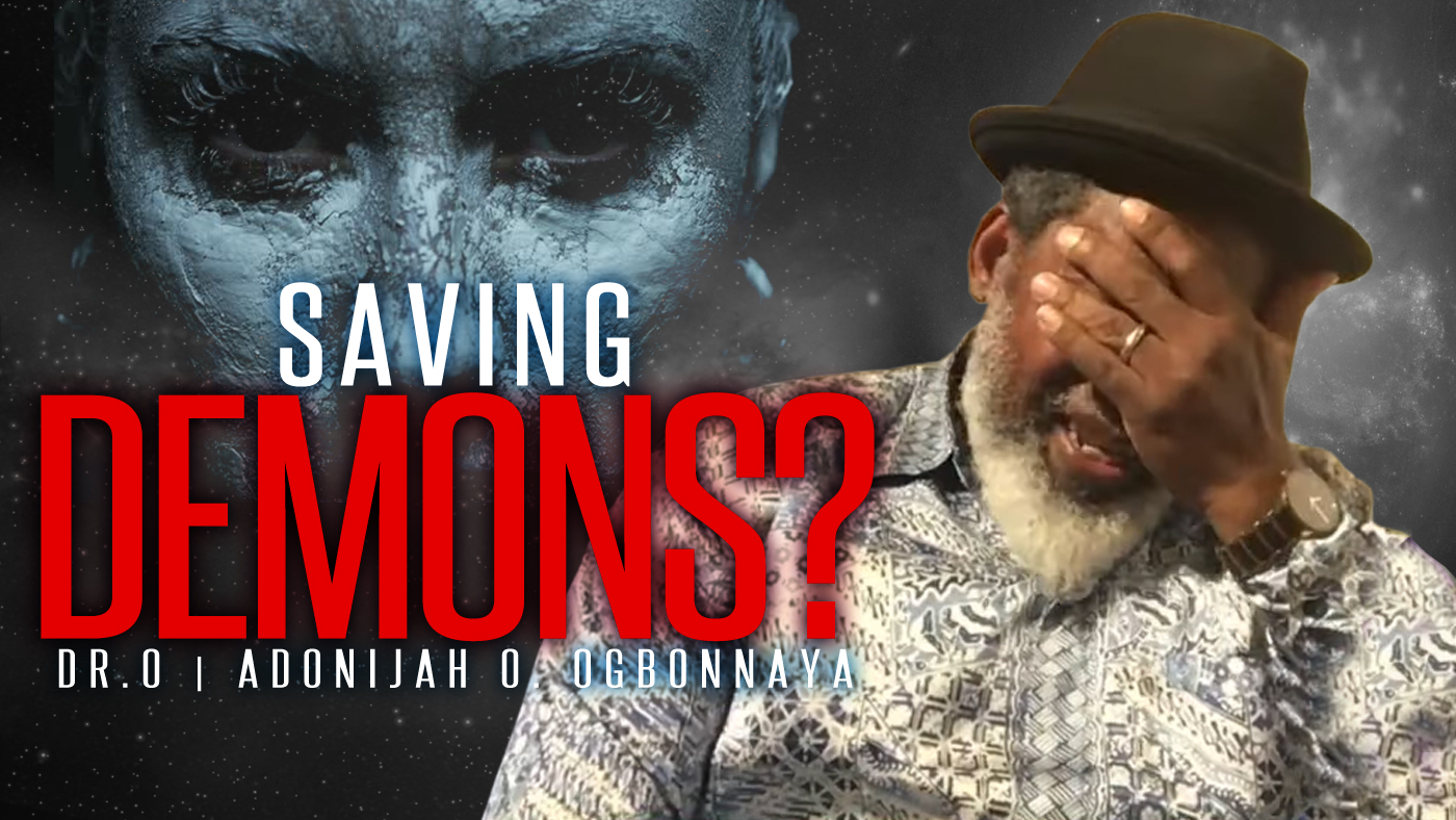Dr.Ogbonnaya Becomes Emotional After Being Asked About Saving Demons and Disembodied Spirits