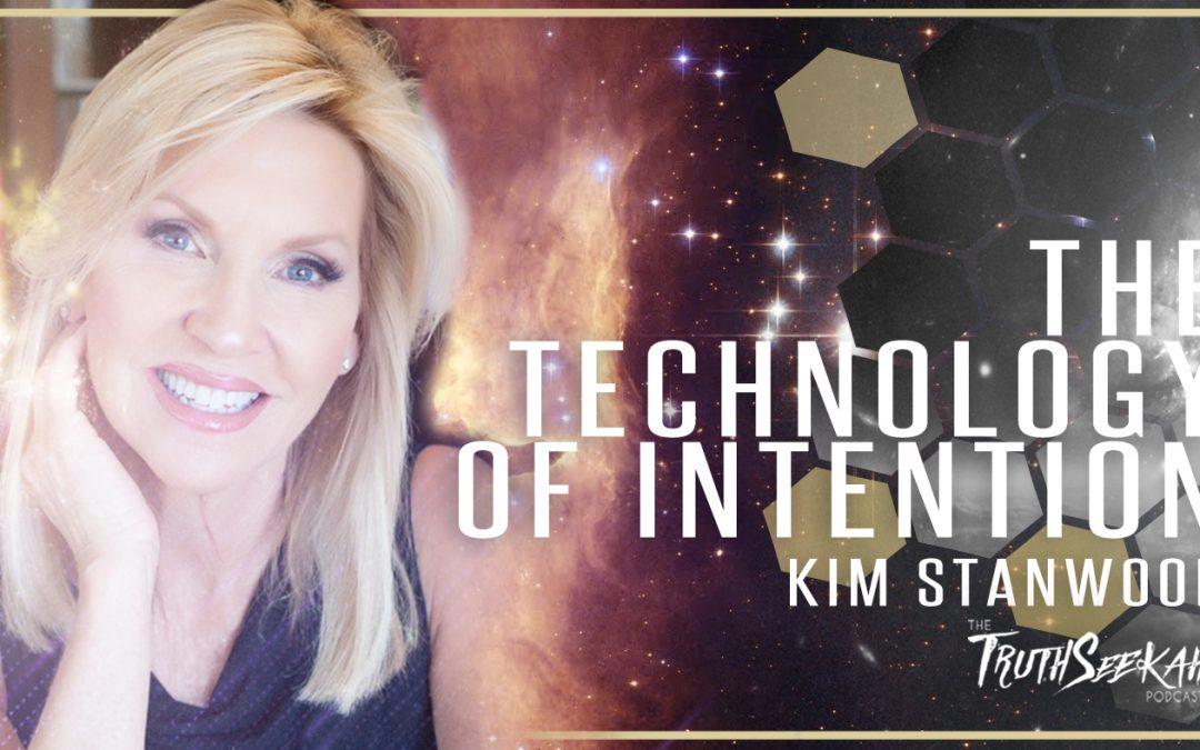 Kim Stanwood Terranova | The Technology of Intention | TruthSeekah Podcast