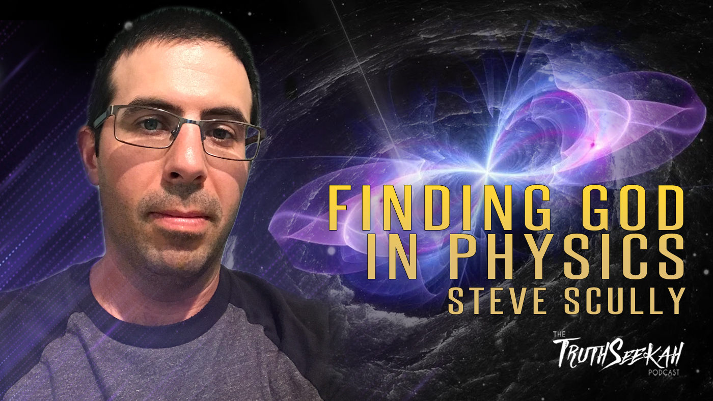 Finding God In Physics | From Atheist To Believer | Steven Scully