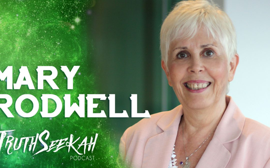 Mary Rodwell: Supernatural Encounters Elevate Your Consciousness (Part 2)