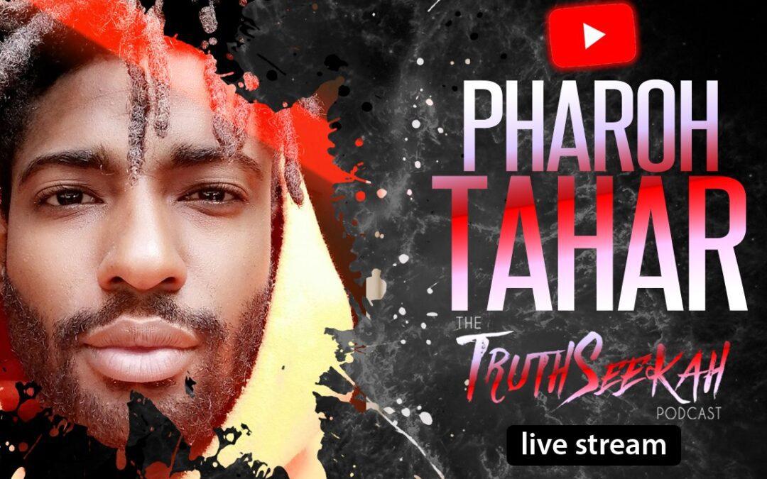 Spirituality, Coaching and Healing | Pharoh Tahar | TruthSeekah Podcast