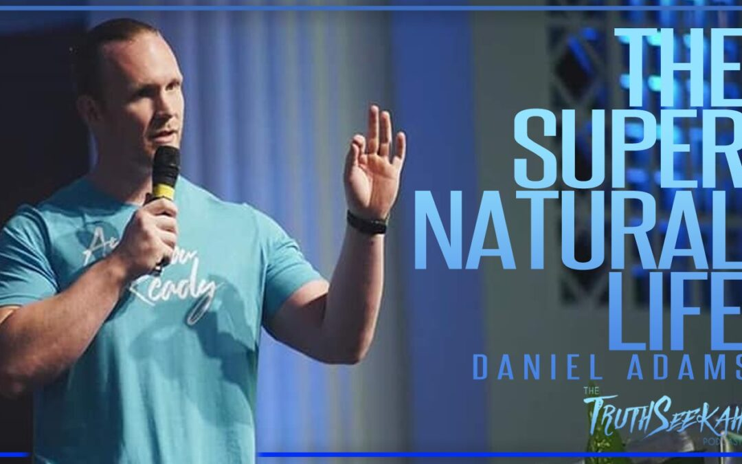 Demons, Oppressions and the Supernatural | Daniel Adams | TruthSeekah Podcast