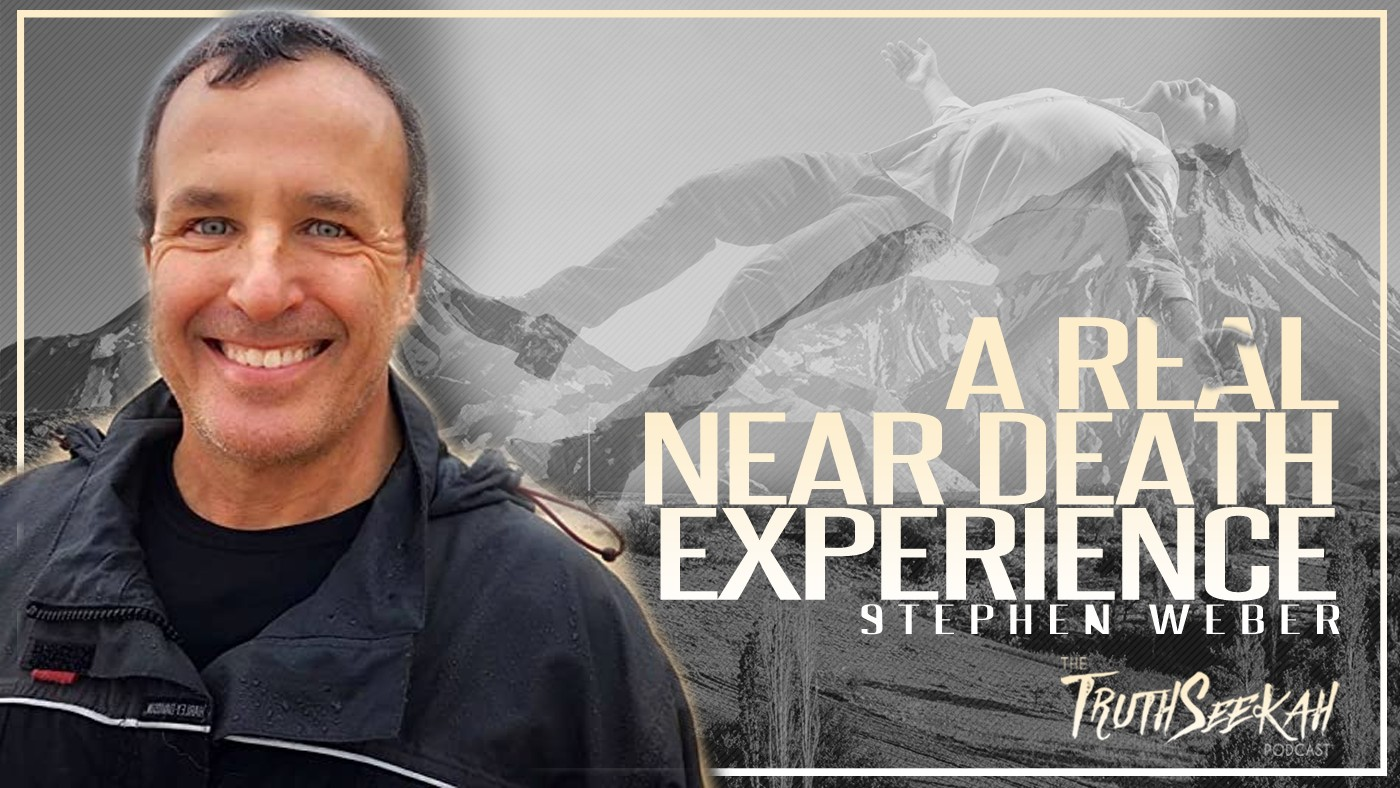 A True and Beautiful Near Death Experience | Stephen Weber & Katherine Plant | TruthSeekah Podcast