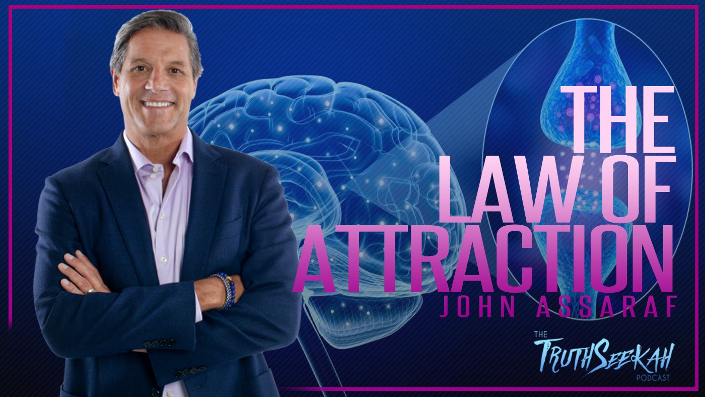 John Assaraf | Law of Attraction | Retraining Your Brain | TruthSeekah Podcast