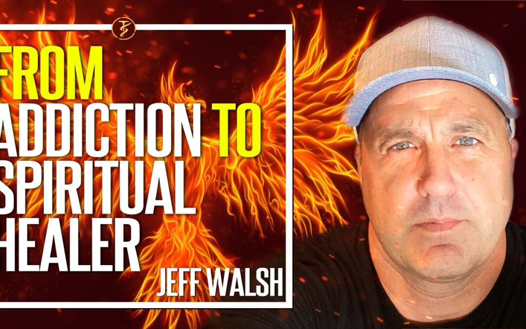 From Addiction To Spiritual Healer And How You Can Too!  Jeff Walsh   TruthSeekah Podcast
