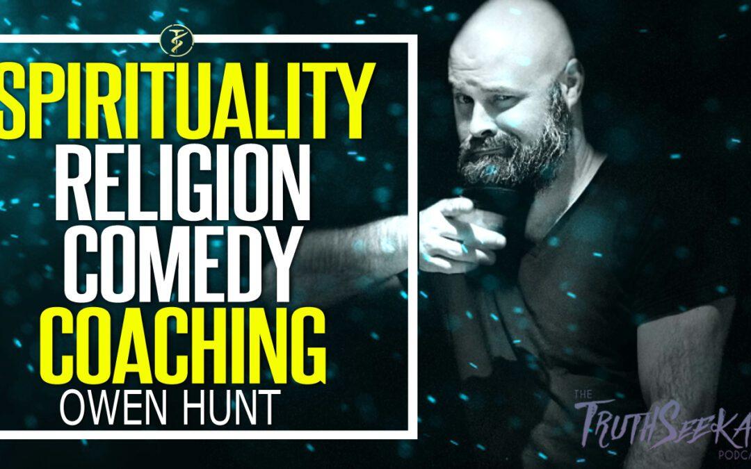 Spirituality, Religion, Comedy and Coaching   Owen Hunt aka Bootsy Greenwood   TruthSeekah Podcast