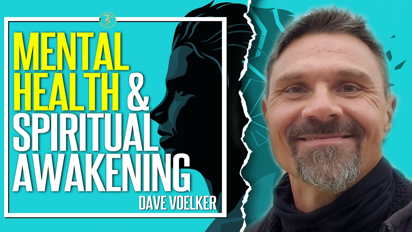 Mental Health and Spiritual Awakening. What You Should Know. | Dave Voelker | TruthSeekah Podcast