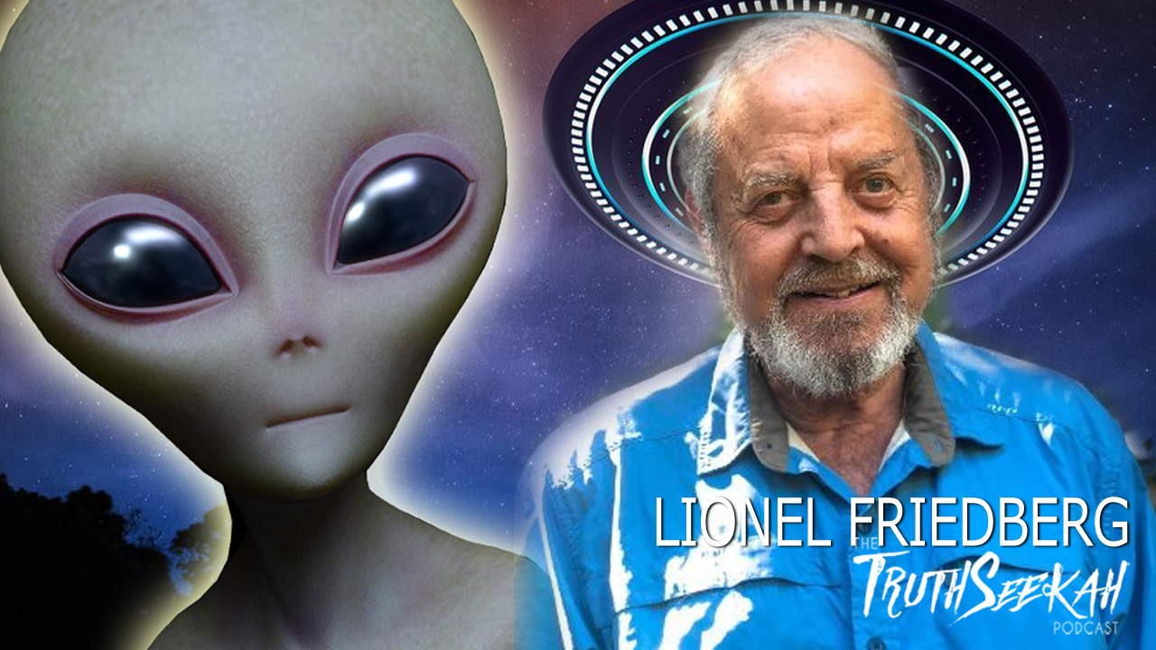 UFOs, Ancient Alien Mysteries and Unexplained Experiences | Lionel Friedberg