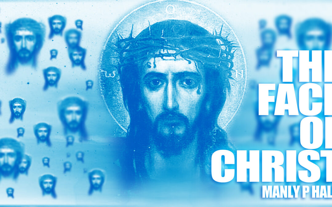 The Face of Christ   by Manly P Hall   The Ways Of The Lonely Ones (Read By TruthSeekah)