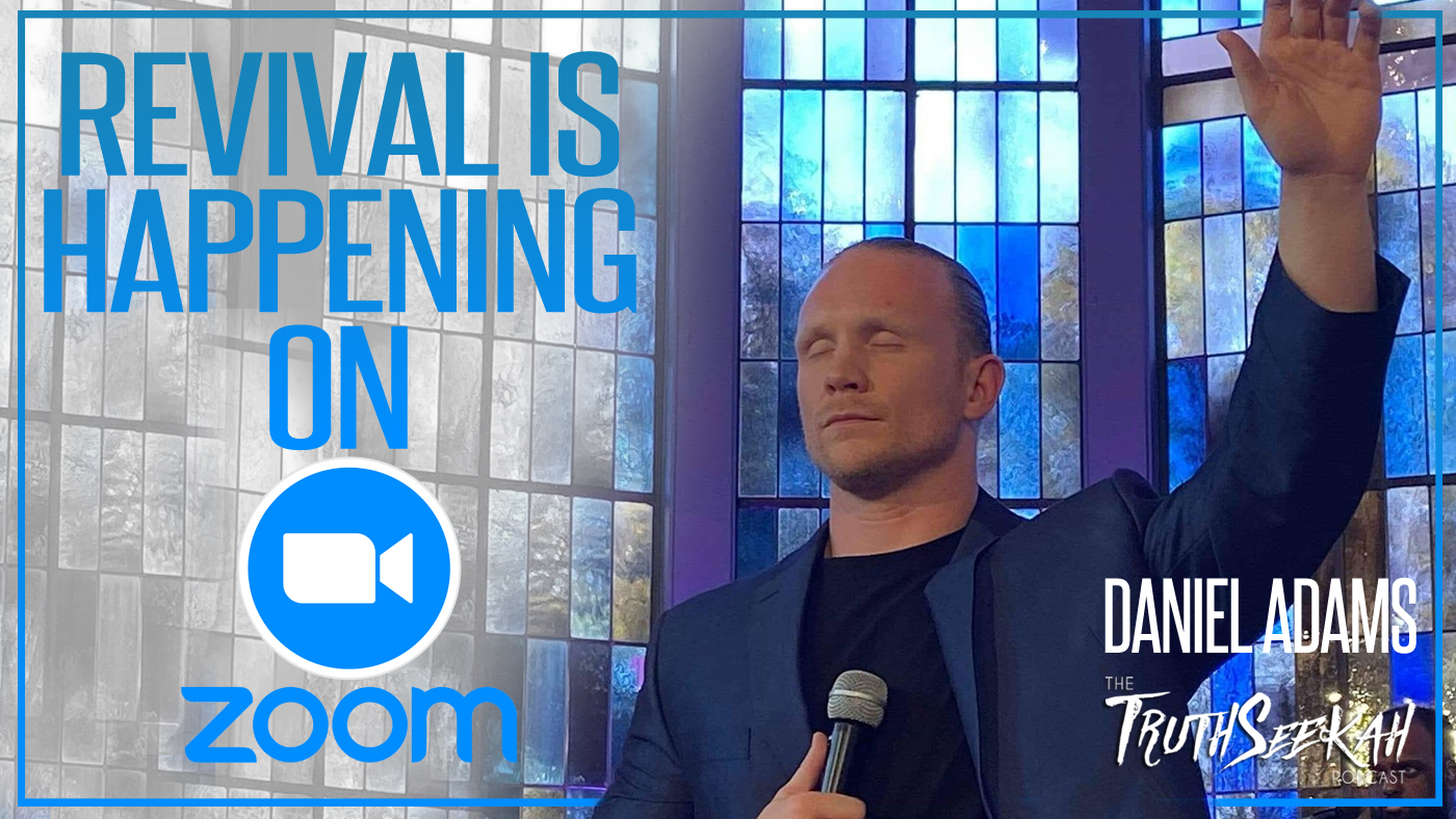 Daniel Adams Revival Is Happening On ZOOM! Deliverance and Holy Spirit Outpouring (TSNL) Interview