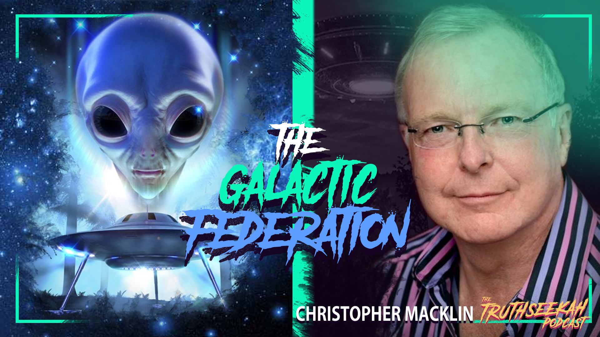 Aliens, UFOs and The Melchizedek Beings – Christopher Macklin – TruthSeekah Podcast