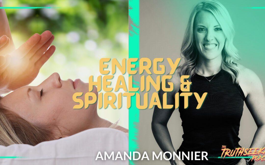 Reiki Energy Healing With Amanda Monnier – TruthSeekah Podcast
