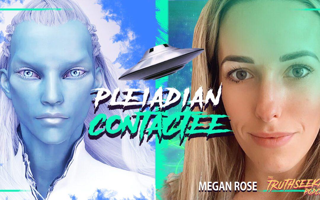 Pleiadian Contactee – Megan Rose Medium – TruthSeekah Podcast